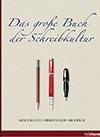 Das große Buch der Schreibkultur